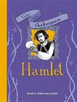 Hamlet : Retold in Modern-Day English - Timothy Knapman