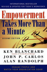 Empowerment Takes More Than a Minute - Ken Blanchard