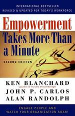 Empowerment Takes More Than a Minute - Ken Blanchard
