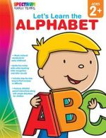 Let's Learn the Alphabet, Grades Toddler - Pk : Let's Learn (Spectrum) - Carson-Dellosa Publishing