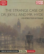 The Strange Case of Dr Jekyll and Mr Hyde and Other Tales - Robert Louis Stevenson
