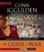 The Gods of War : The Emperor Series - Conn Iggulden