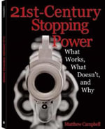 21st-Century Stopping Power : What Works, What Doesn't, and Why - Matthew Campbell