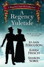 A Regency Yuletide, Book : One - Jo Ann Ferguson