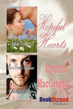 Hopeful Hearts [Ring in the New : One Heart's Opinion] (Bookstrand Publishing Romance) - Cynthia MacGregor