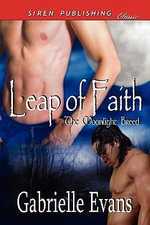 Leap of Faith [The Moonlight Breed 1] (Siren Publishing Classic ManLove) : All children have a gift! - Gabrielle Evans