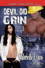 Devil Did Grin [Gods of Chaos 1] (Siren Publishing Classic ManLove) - Gabrielle Evans