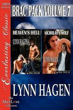 Brac Pack, Volume 7 [Heaven's Hell : Nicholas's Wolf] [The Lynn Hagen Collection] (Siren Publishing Everlasting Classic ManLove) - Lynn Hagen