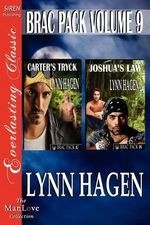 Brac Pack, Volume 9 [Carter's Tryck : Joshua's Law] [The Lynn Hagen Collection] (Siren Publishing Everlasting Classic ManLove) - Lynn Hagen