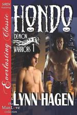 Hondo [Demon Warriors 1] (Siren Publishing Everlasting Classic ManLove) - Lynn Hagen