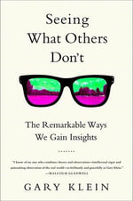 Everything That Follows is Different : The Disruptive Power of Insight - Gary Klein