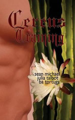 Cereus : Training - Sean Michael