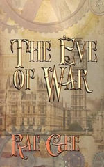 The Eve of War - Rae Gee