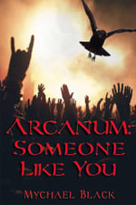 Arcanum : Someone Like You - Mychael Black