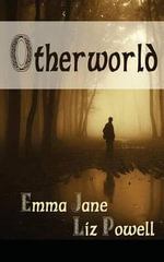 Otherworld - Emma Jane