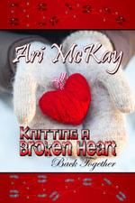 Knitting a Broken Heart Back Together - Ari McKay
