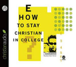 How to Stay Christian in College - Ph.D. J Budziszewski