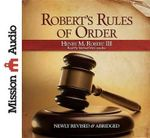 Robert's Rules of Order - Henry M Robert, III
