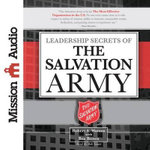 Leadership Secrets of the Salvation Army - Robert Watson