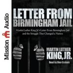 Letter from Birmingham Jail - Martin Luther King, Jr
