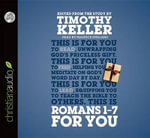 Romans 1 - 7 for You - Timothy Keller
