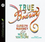 True Beauty - Carolyn Mahaney