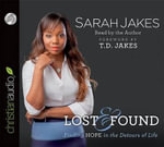 Lost and Found : Finding Hope in the Detours of Life - Sarah Jakes