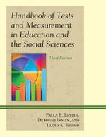 Handbook of Tests and Measurement in Education and the Social Sciences - Paula E. Lester