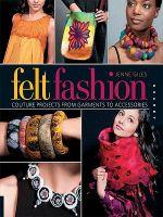 Felt Fashion - Jenne Giles