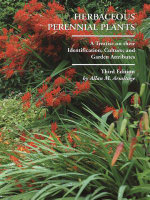 Herbaceous Perennial Plants : A Treatise on their Identification, Culture, and Garden Attributes (3rd Edition) - Allan M. Armitage
