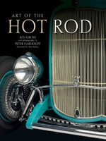 Art of the Hot Rod - Ken Gross