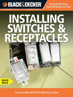 Black & Decker Switches & Recepticles : Current with 2011-2013 Electrical Codes - Editors of CPi