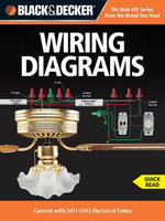Black & Decker Wiring Diagrams : Current with 2011-2013 Electrical Codes - Editors of CPi