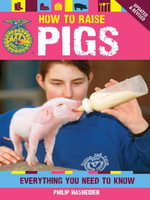 How to Raise Pigs - Philip Hasheider