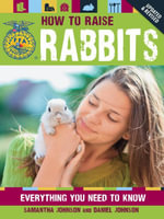 How to Raise Rabbits - Samantha Johnson