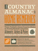 The Country Almanac of Home Remedies - Brigitte Mars