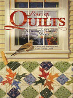 Love of Quilts : A Treasury of Classic Quilting Stories - American Quilter's S