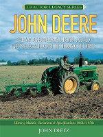 John Deere New Generation and Generation II Tractors - John Dietz