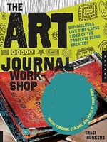 The Art Journal Workshop - Traci Bunkers