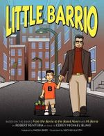 Little Barrio : Creativity Lessons from 9000 Feet - Robert Renteria