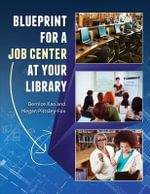 Blueprint for a Job Center at Your Library - Bernice Kao