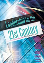 Leadership for the 21st Century - Ann E. Prentice