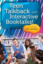 Teen Talkback with Interactive Booktalks! - Lucy Shall