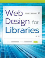 Web Design for Libraries - Charles P. Rubenstein