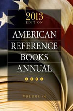 American Reference Books Annual : Volume 44