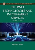 Internet Technologies and Information Services - Joseph B. Miller