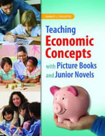 Teaching Economic Concepts with Picture Books and Junior Novels - Nancy J. Polette