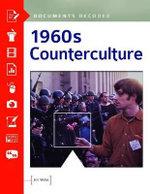 1960s Counterculture : Documents Decoded - Jim Willis