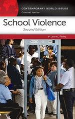 School Violence : A Reference Handbook - Laura L. Finley