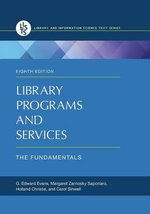Library Programs and Services : The Fundamentals - G. Edward Evans